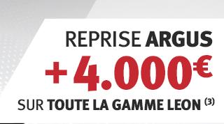 Reprise argus + 4000€ sur toute la gamme Leon (1)